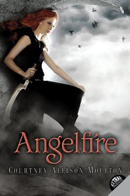 Angelfire By Moulton, Courtney Allison