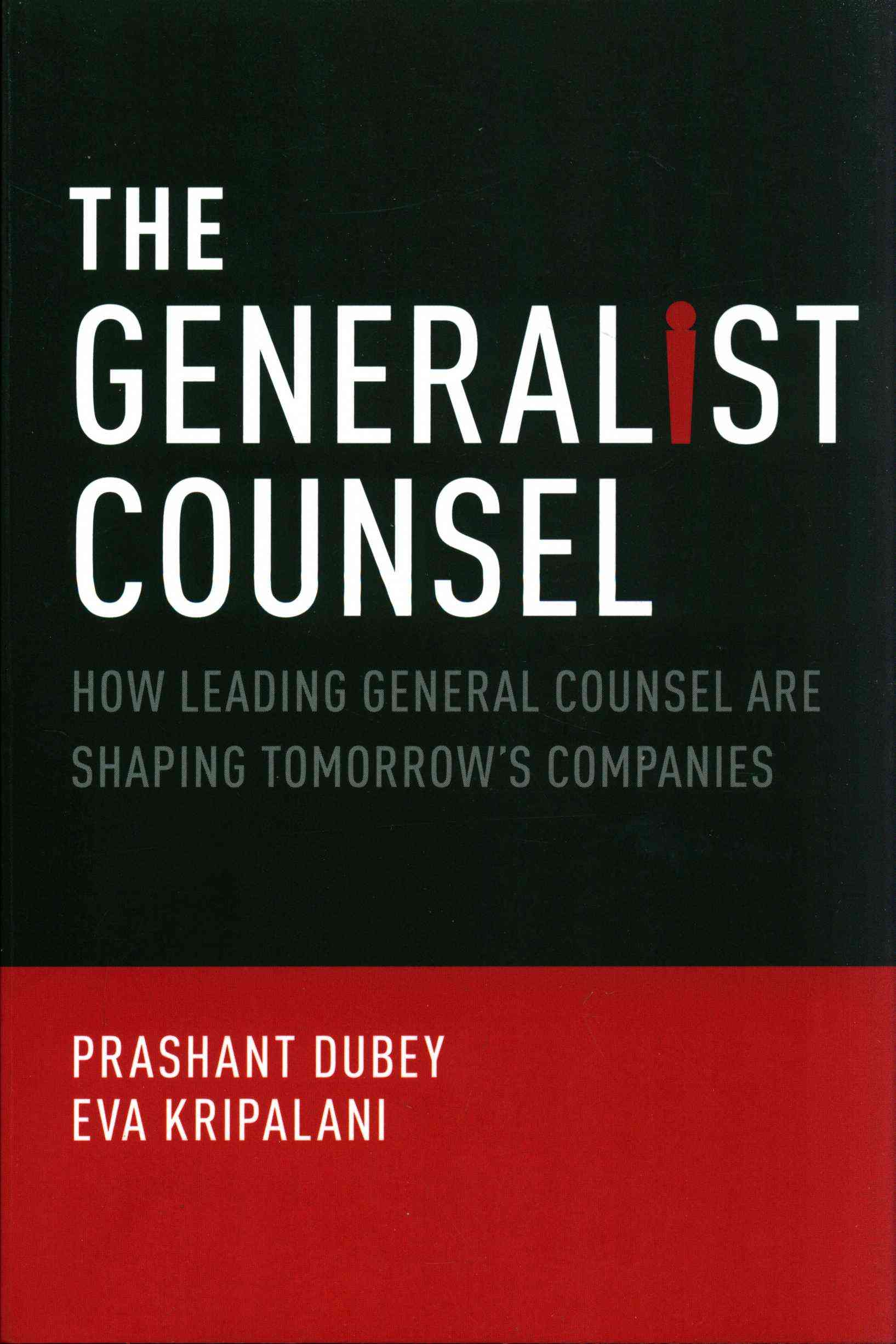 The Generalist Counsel By Dubey, Prashant/ Kripalani, Eva
